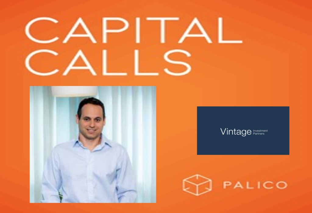 Asaf Horesh, GP of Vintage Investment Partners, joins as guest speaker on the Capital Calls podcast