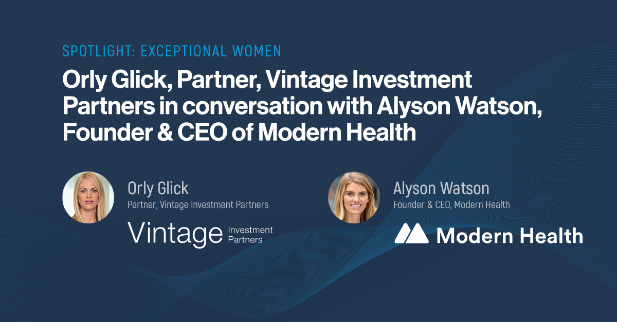 Spotlight: Exceptional Women- Interview with Alyson Watson, Founder & CEO of Modern Health